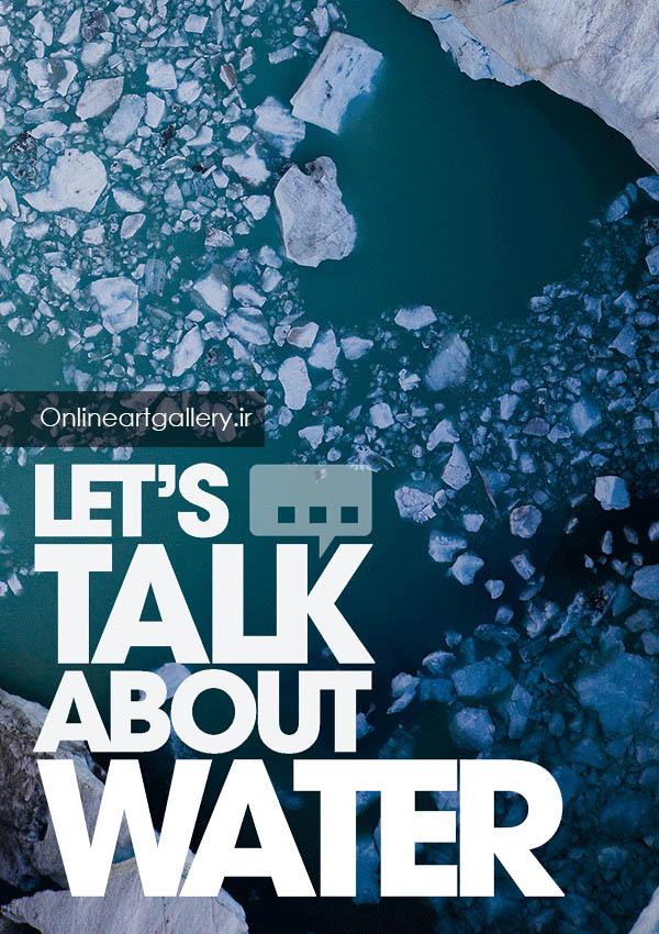 فراخوان رقابت Let`s Talk About Water
